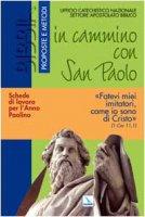 In cammino con San Paolo. - Ufficio Catechistico Nazionale Settore Apostolato Biblico