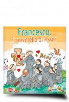 Francesco, il poverello di Assisi