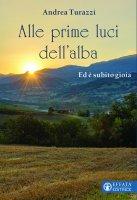 Alle prime luci dell'alba - Andrea Turazzi