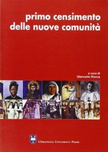 Copertina di 'Primo censimento delle nuove comunità di vita consacrata'