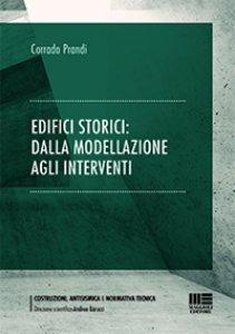 Copertina di 'Edifici storici: dalla modellazione agli interventi'