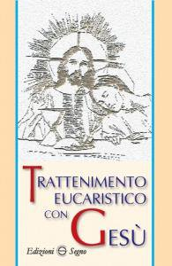 Copertina di 'Trattenimento eucaristico con Gesù'