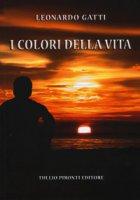 I colori della vita - Gatti Leonardo