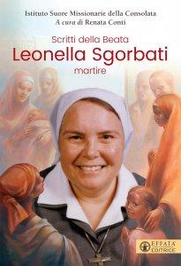 Copertina di 'Scritti della beata Leonella Sgorbati martire'
