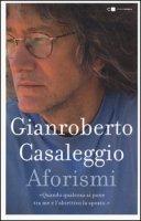 Aforismi - Casaleggio Gianroberto
