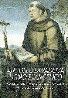 Antonio di Padova uomo evangelico. Contributi biografici e dottrinali