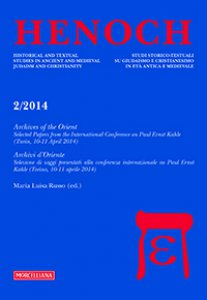 Copertina di 'Henoch. Vol. 36. N. 2/2014: Archives of the Oriente. Selected Papers from the International Conference on Paul Ernst Kahle'