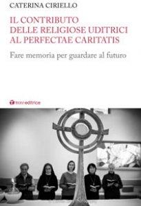 Copertina di 'Il contributo delle religiose uditrici al Perfectae Caritatis'