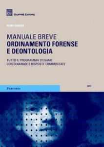 Copertina di 'Ordinamento forense e deontologia'