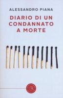 Diario di un condannato a morte - Piana Alessandro