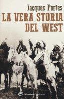 La vera storia del West - Portes Jacques
