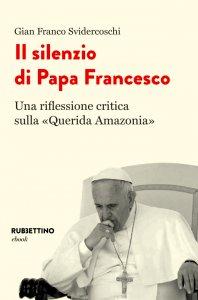 Copertina di 'Il silenzio di Papa Francesco'