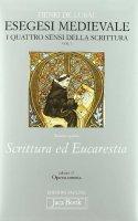 Opera omnia [vol_17] / Esegesi medievale (1) - Lubac Henri de