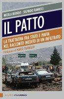 Il patto - Sigfrido Ranucci, Nicola Biondo