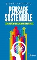 Pensare sostenibile - Barbara Santoro