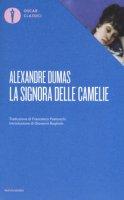 La signora delle camelie - Dumas Alexandre (figlio)