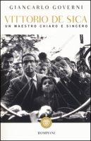 Vittorio De Sica. Un maestro chiaro e sincero - Governi Giancarlo