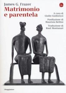 Copertina di 'Matrimonio e parentela'
