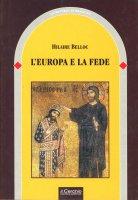 L' Europa e la fede - Hilaire Belloc