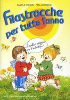 Filastrocche per tutto l'anno - Daniela Cologgi, Paola Serafino