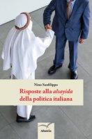Risposte alla alsayida della politica italiana - Sanfilippo Nino