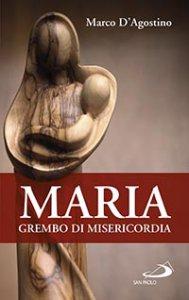 Copertina di 'Maria, grembo di misericordia'