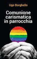 Comunione carismatica in parrocchia - Ugo Borghello