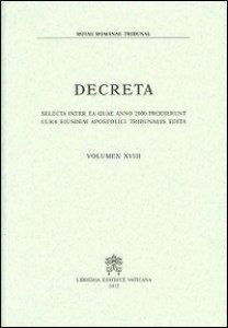 Copertina di 'Decreta. Selecta inter ea quae anno 2000 prodierunt cura eiusdem Apostolici Tribunalis edita'