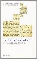 Lettere ai sacerdoti - Elisabetta della Trinità (santa), Teresa di Lisieux (santa)