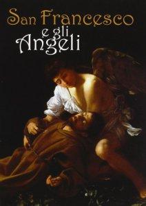 Copertina di 'San Francesco e gli angeli'