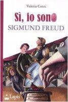 Si, sono io Sigmund Freud - Conti Valeria