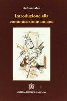 Introduzione alla comunicazione umana (libro + DVD) - Meli Antonio