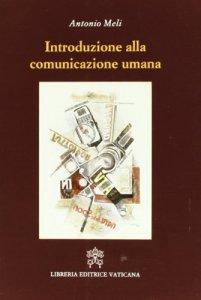 Copertina di 'Introduzione alla comunicazione umana (libro + DVD)'