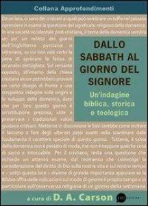 Copertina di 'Dallo Sabbath al giorno del Signore'
