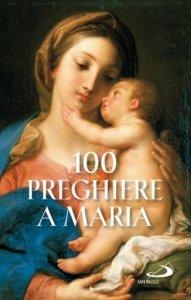 Copertina di '100 preghiere a Maria'