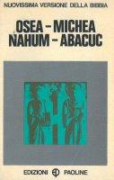 Osea - Michea - Nahum - Abacuc