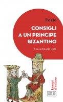 Consigli a un principe bizantino - Fozio