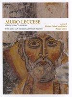 Muro Leccese. Chiesa di Santa Marina. Il più antico ciclo nicolaiano del mondo bizantino