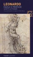 Favole e profezie. Scritti letterari - Leonardo da Vinci