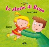 Storie di Rosa . (Le) - Janna Carioli