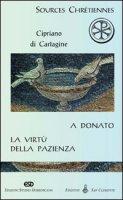 A Donato. La virt� della pazienza - Cipriano (san)