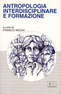 Copertina di 'Antropologia interdisciplinare e formazione'