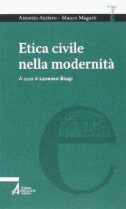 Copertina di 'Etica civile nella modernit�'