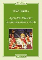 Il peso della tolleranza - Tessa Canella