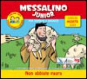 Messalino Junior. Luglio-agosto 2009