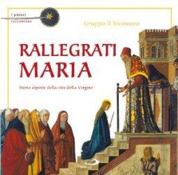Copertina di 'Rallegrati Maria. I pittori raccontano'