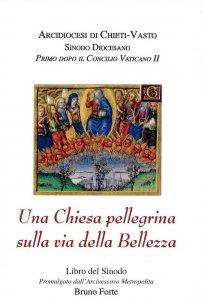 Copertina di 'Una chiesa pellegrina sulla via della Bellezza'