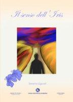 Il senso dell'Iris - Liguori Serena