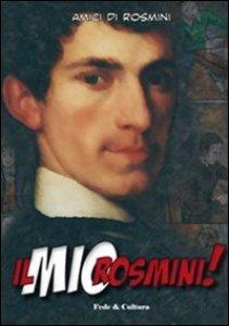 Copertina di 'Il mio Rosmini!'
