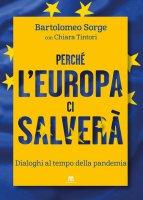 Perché lEuropa ci salverà - Bartolomeo Sorge